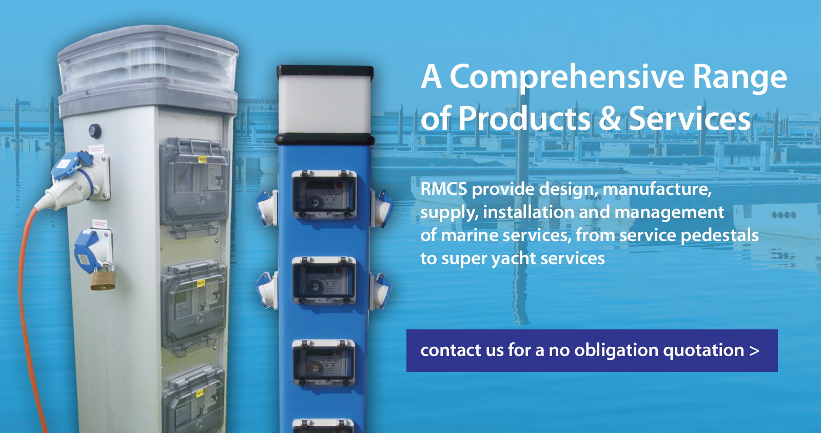 A Comprehensive Range of Products & Services